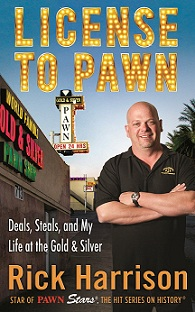 Rick Harrison - License to Pawn